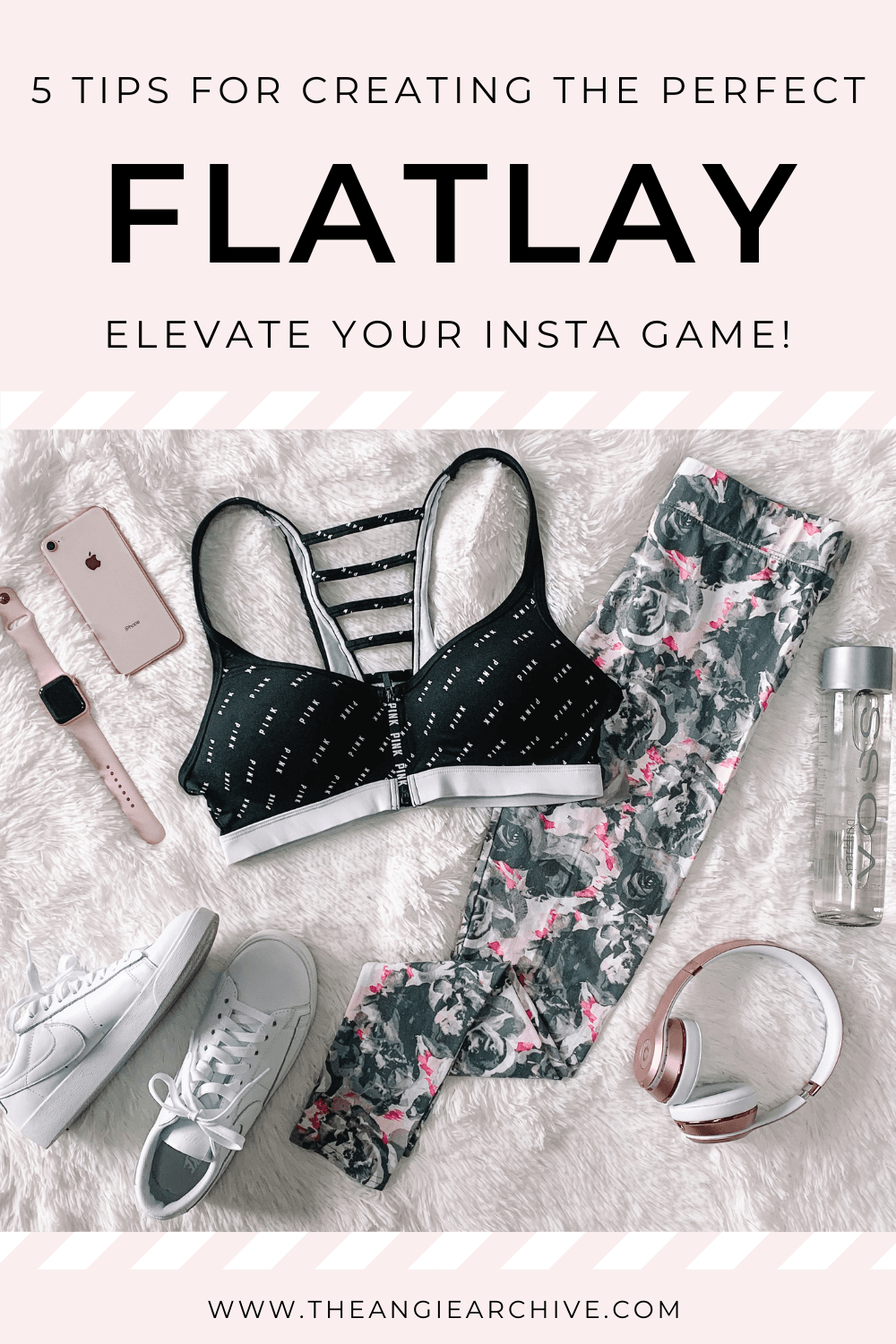 Five Tips for Creating The Perfect Flat Lay